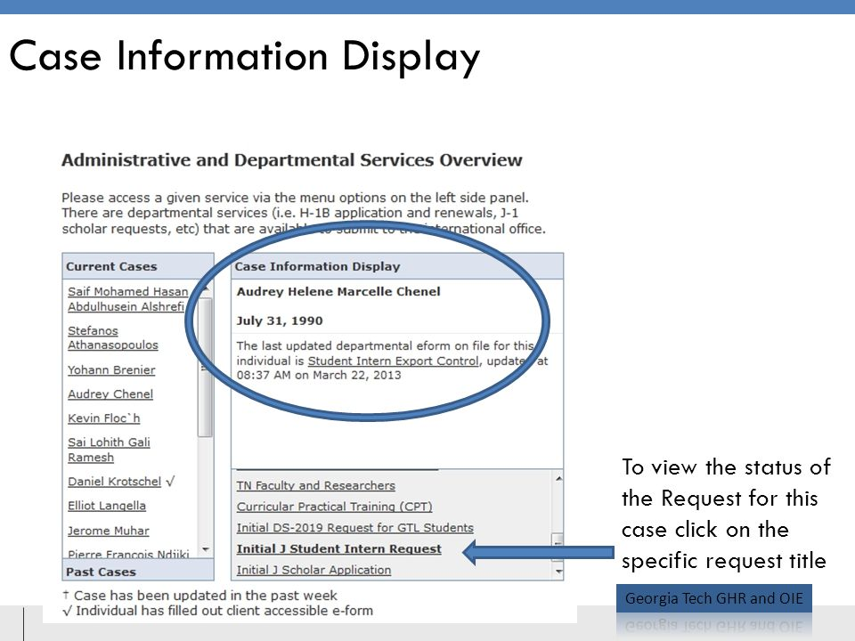 Case Information Display To view the status of the Request for this case click on the specific request title