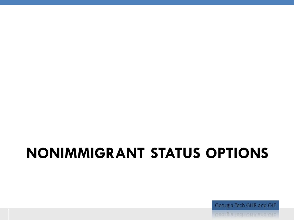 NONIMMIGRANT STATUS OPTIONS