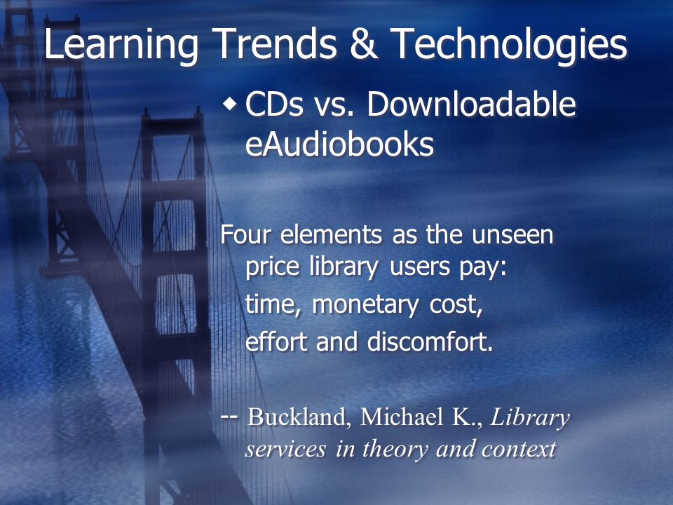 Learning Trends & Technologies  CDs vs.