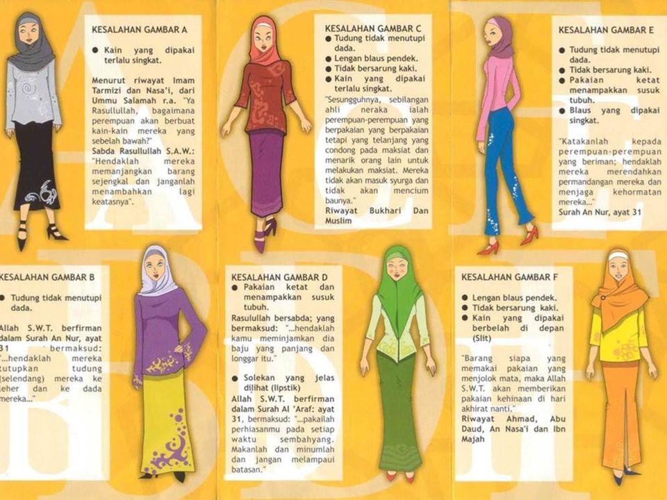  Pakaian harus menutup aurat.  Tidak boleh menggunakan pakaian yang tipis.  Pakaian wanita tidak boleh terlalu ketat / sempit.  Wanita tidak boleh