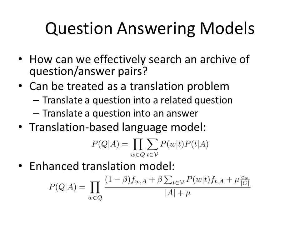 Question Answering Models How can we effectively search an archive of question/answer pairs.