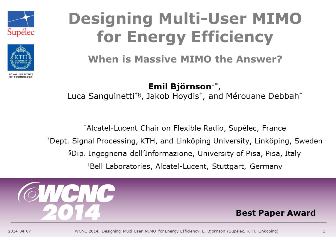 Introduction: Multi-User MIMO System 2014-04-07WCNC 2014, Designing Multi-User MIMO for Energy Efficiency, E.