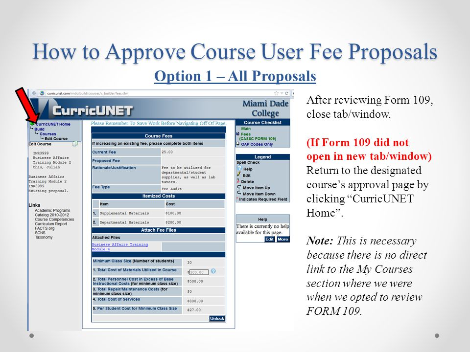 """After reviewing Form 109, close tab/window. (If Form 109 did not open in new tab/window) Return to the designated course's approval page by clicking """""""