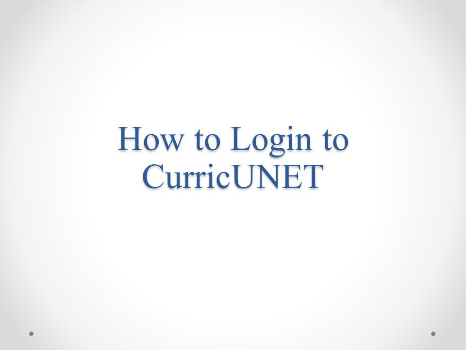 How to Login to CurricUNET