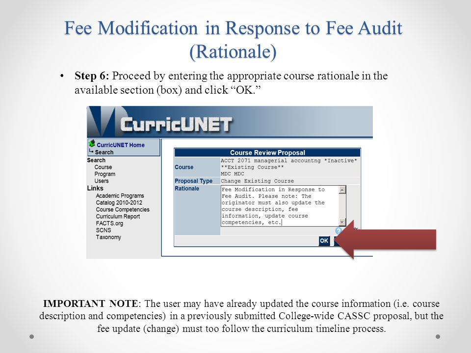 Fee Modification in Response to Fee Audit (Rationale) IMPORTANT NOTE: The user may have already updated the course information (i.e. course descriptio