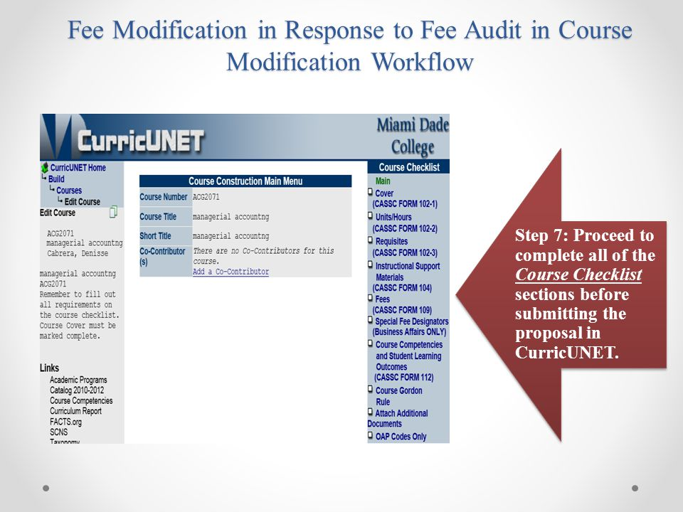 Fee Modification in Response to Fee Audit in Course Modification Workflow Step 7: Proceed to complete all of the Course Checklist sections before subm