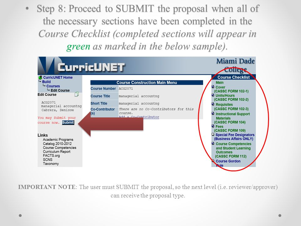 Step 8: Proceed to SUBMIT the proposal when all of the necessary sections have been completed in the Course Checklist (completed sections will appear