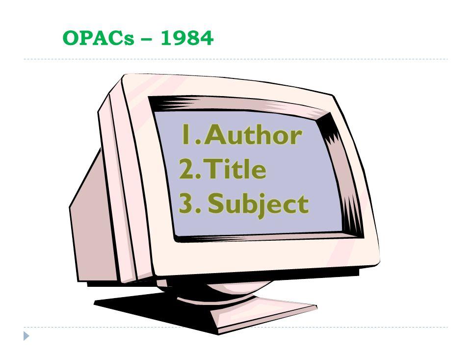 OPACs – 1984
