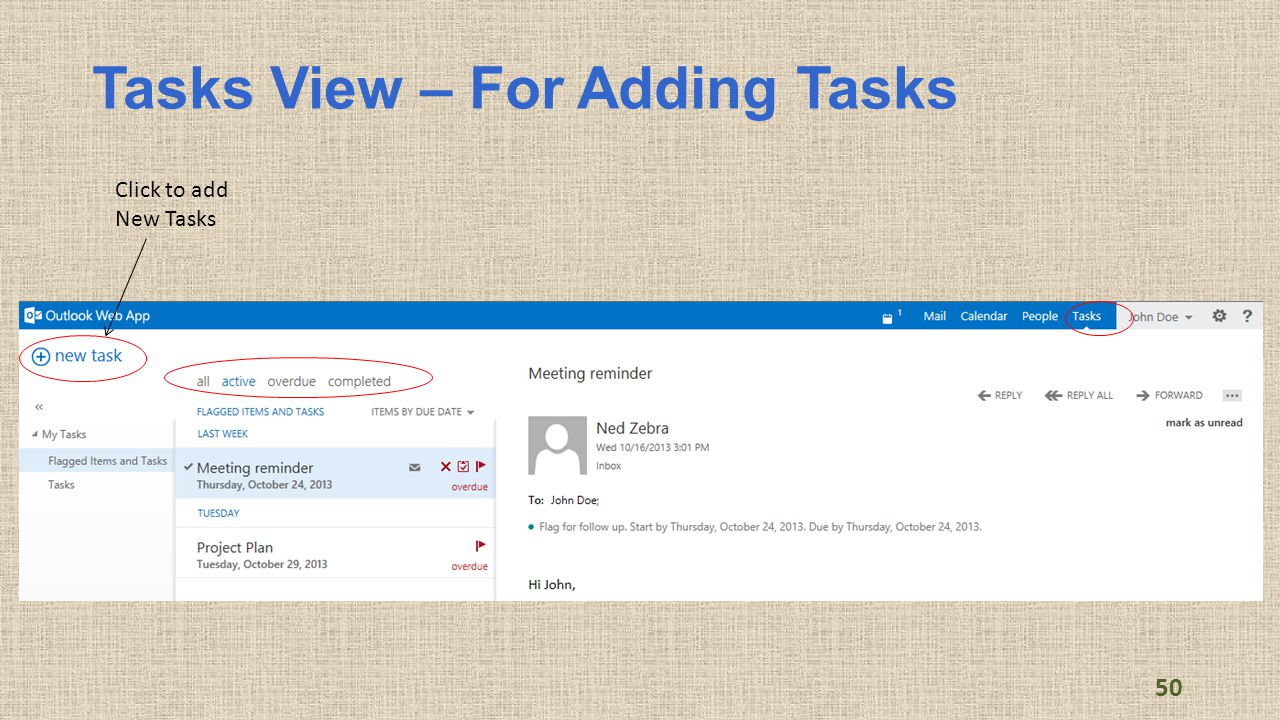 Tasks View – For Adding Tasks 50 Click to add New Tasks