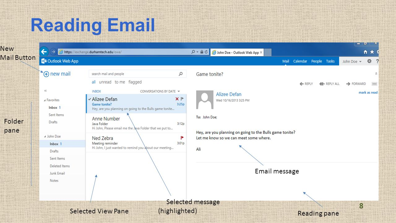 Reading Email New Mail Button Folder pane Selected View Pane Selected message (highlighted) Email message Reading pane 8