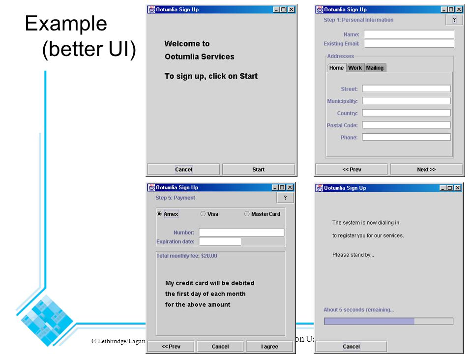 © Lethbridge/Laganière 2005 Chapter 7: Focusing on Users and Their Tasks18 Example (better UI)