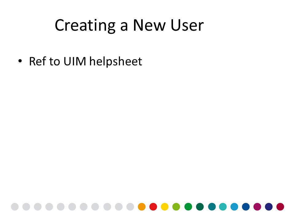 Creating a New User Ref to UIM helpsheet