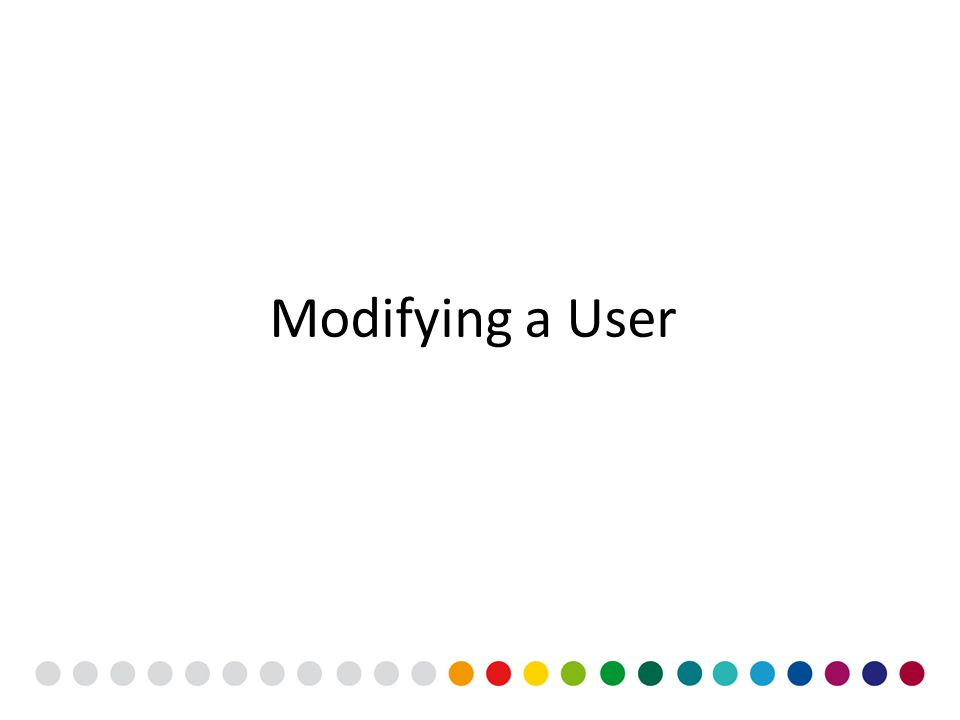 Modifying a User