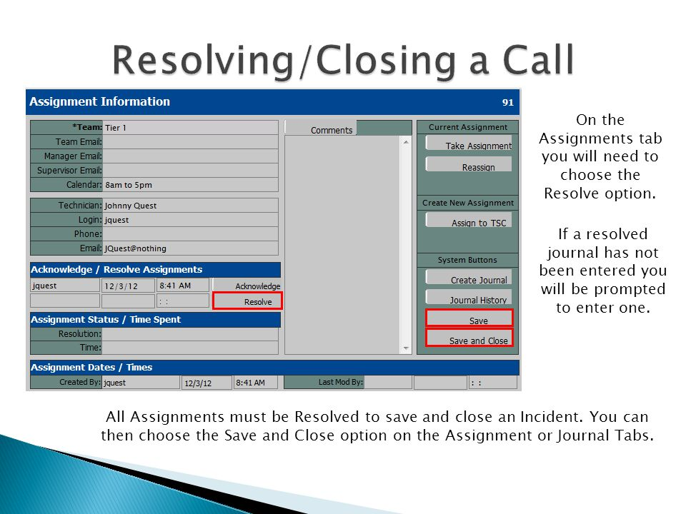 To query a previously entered incident, click on the file menu and choose the Go To Call option.