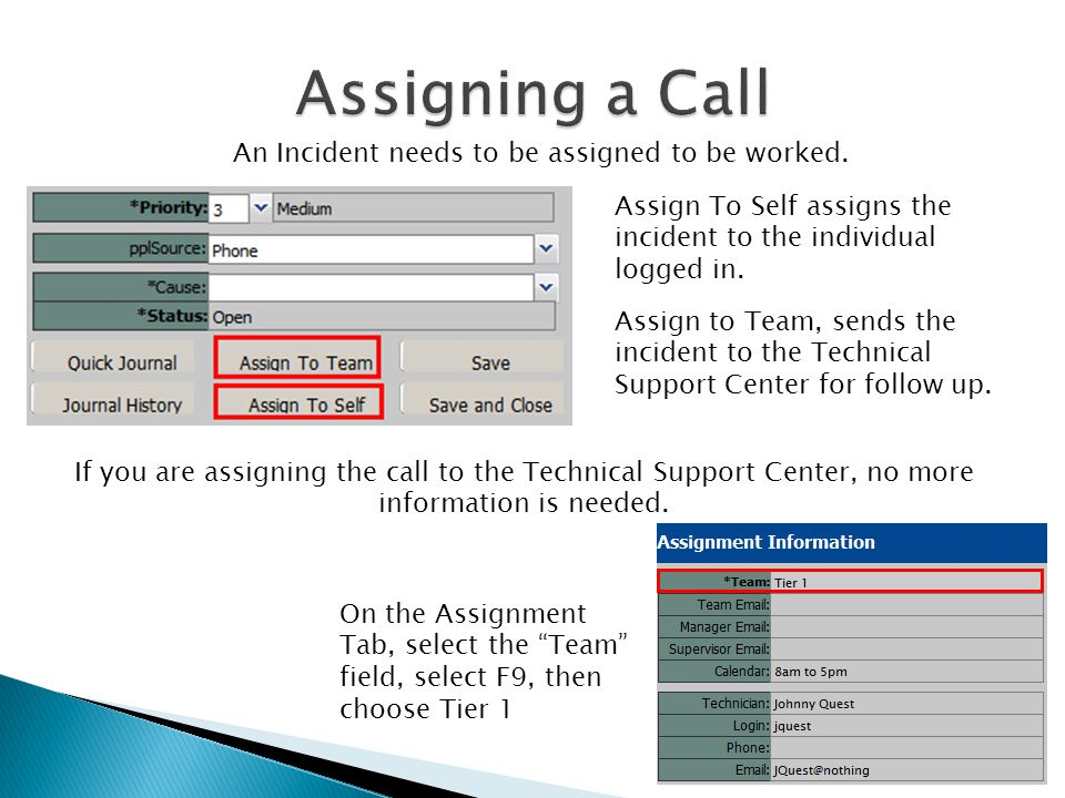 Call Details will offer known resolutions or useful information depending on the call type chosen