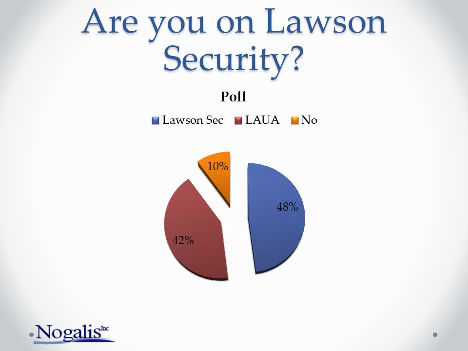 Are you on Lawson Security?
