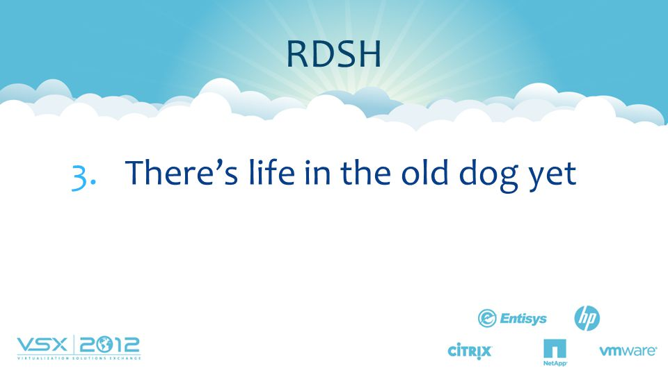 3.There's life in the old dog yet RDSH