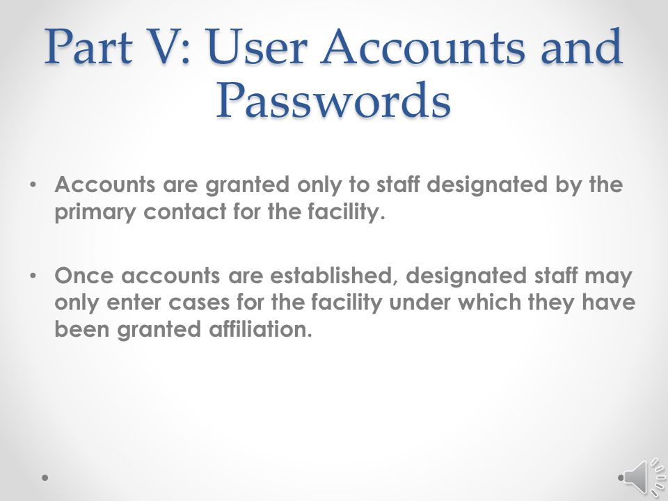 Part V User Accounts and Passwords
