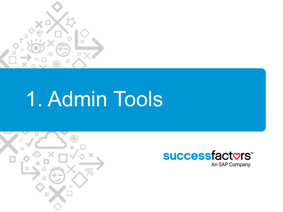 1. Admin Tools