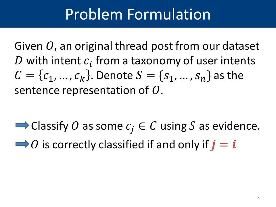 Problem Formulation 8