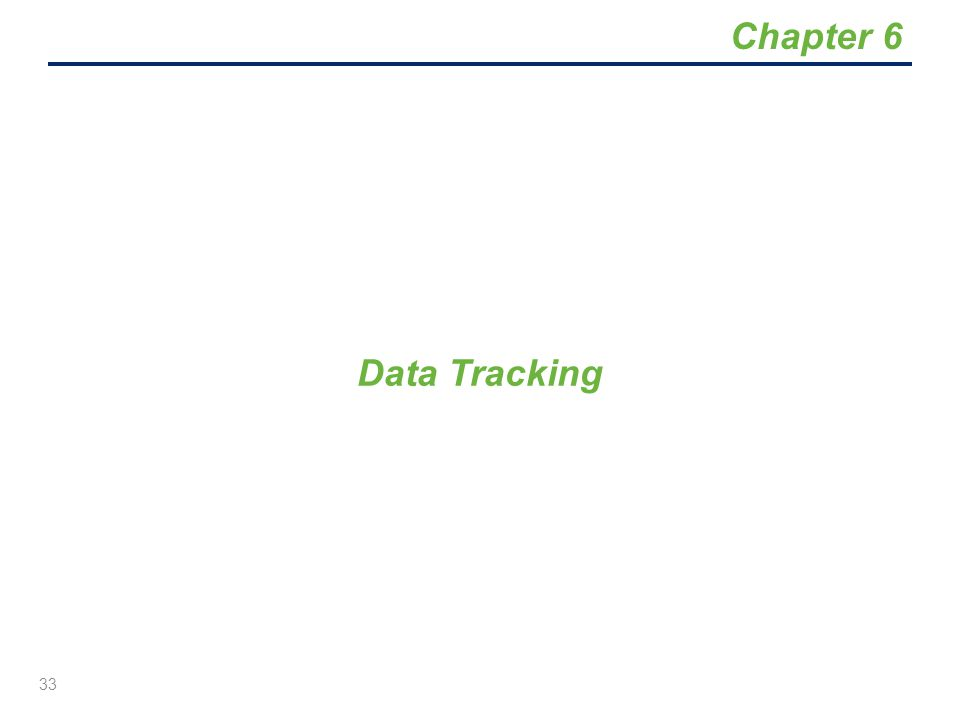 Data Tracking 33 Chapter 6
