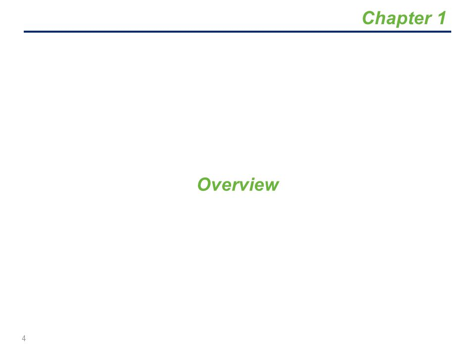 Overview 4 Chapter 1