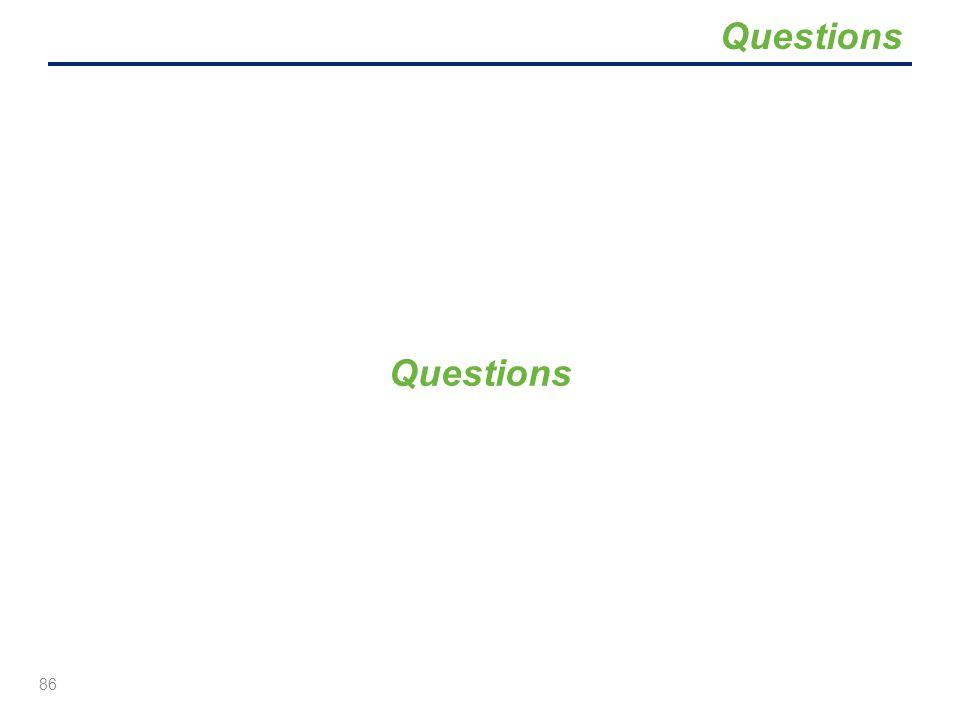 Questions 86 Questions