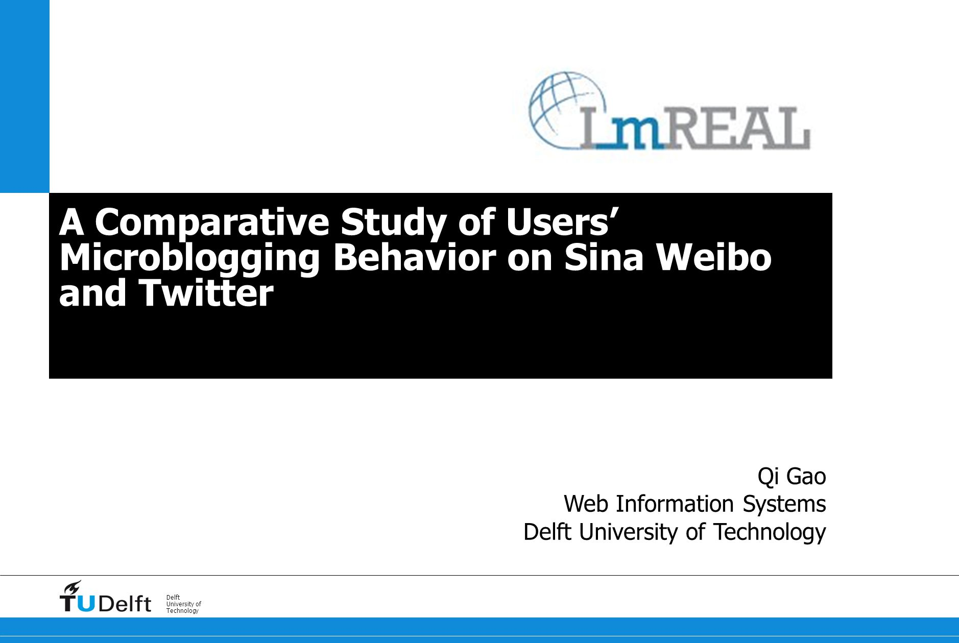 12 Microblogging Behavior on Sina Weibo and Twitter Analysis of users' microblogging behavior Datasets Microblog data collected from Sina Weibo and Twitter over a period of three months > 46 million micropost overall – 22m from Sina Weibo and 24m from Twitter a sample of 2616 Sina Weibo users and 1200 Twitter users Analyze and compare user behavior on Sina Weibo and Twitter on two levels (i) the entire user population and (ii) individual users from different angles (i) syntactic, (ii) semantic, (iii) sentiment and (iv) temporal analysis relate our findings to theories about cultural stereotypes (Hofstede's cultural dimensions)