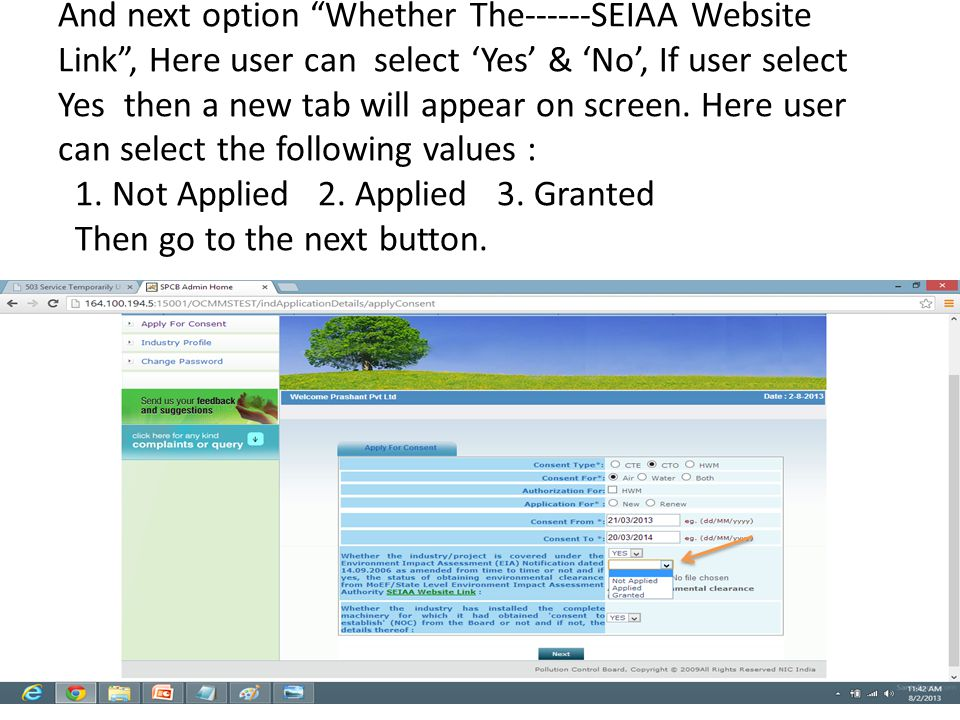 "And next option ""Whether The------SEIAA Website Link"", Here user can select 'Yes' & 'No', If user select Yes then a new tab will appear on screen. Her"