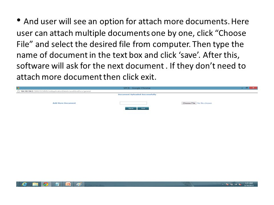 "And user will see an option for attach more documents. Here user can attach multiple documents one by one, click ""Choose File"" and select the desired"