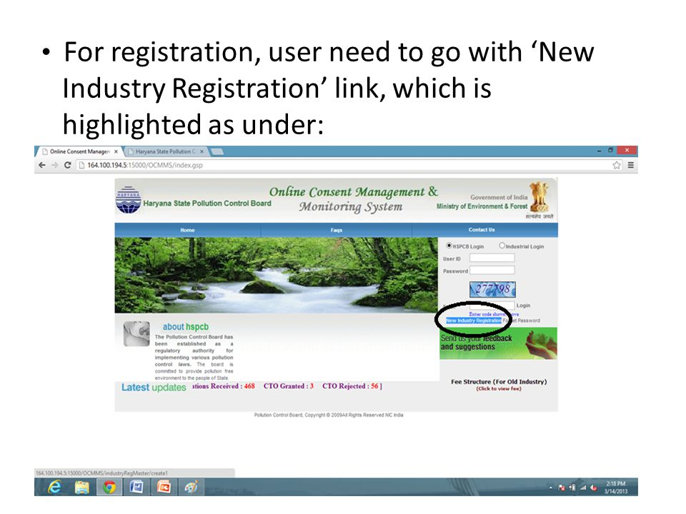 For registration, user need to go with 'New Industry Registration' link, which is highlighted as under: