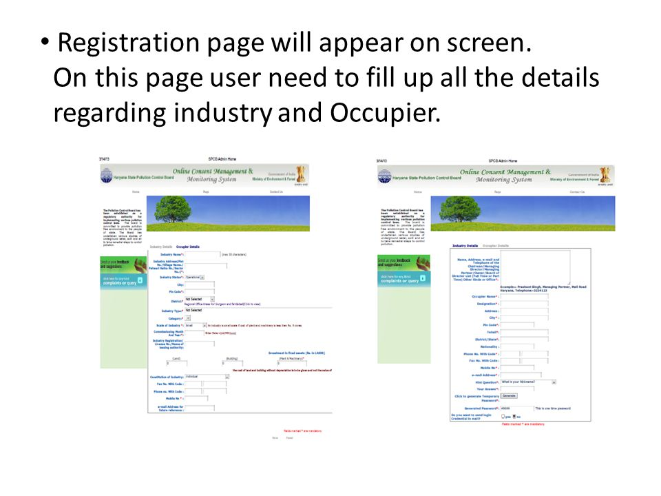 Registration page will appear on screen. On this page user need to fill up all the details regarding industry and Occupier.