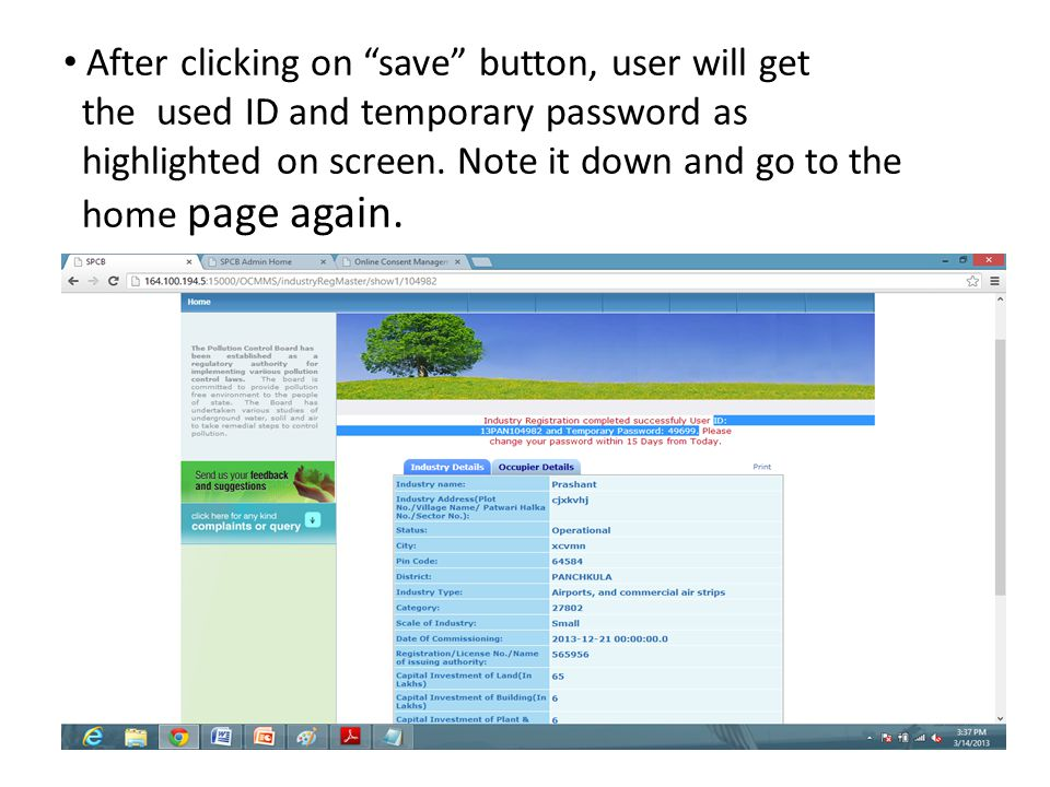 After clicking on save button, user will get the used ID and temporary password as highlighted on screen.