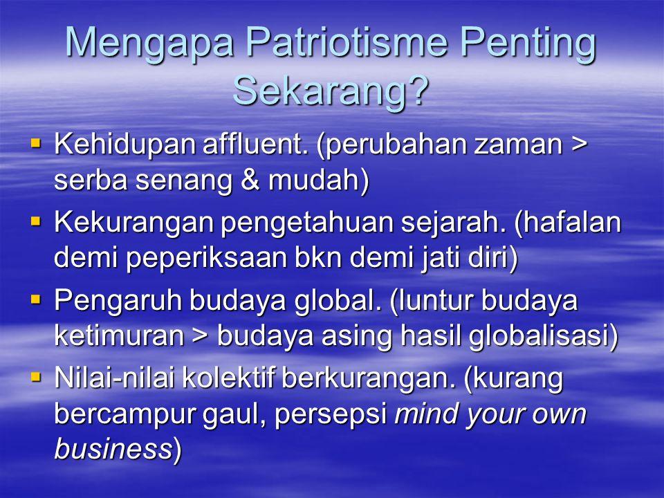 Mengapa Patriotisme Penting Sekarang. Kehidupan affluent.
