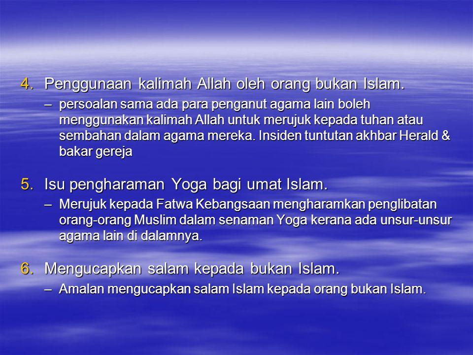 4.Penggunaan kalimah Allah oleh orang bukan Islam.