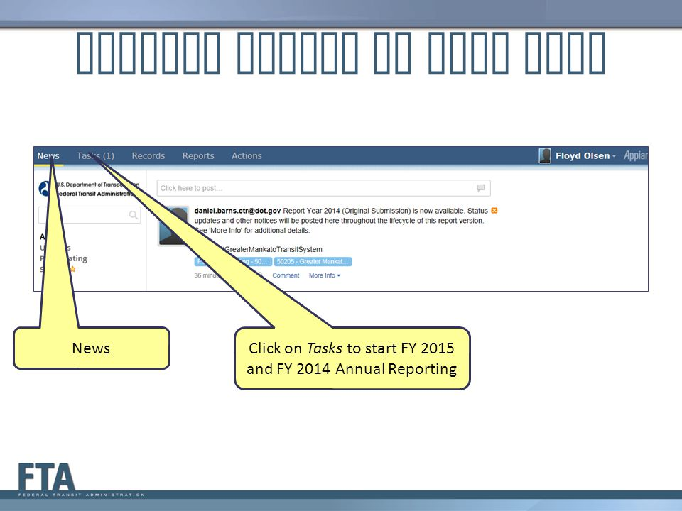 Kickoff Starts on News Page Click on Tasks to start FY 2015 and FY 2014 Annual Reporting News