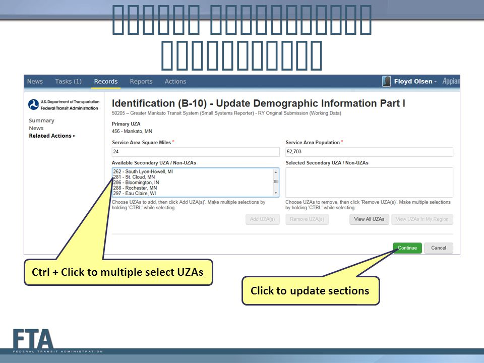 Update Demographic Information Ctrl + Click to multiple select UZAs Click to update sections