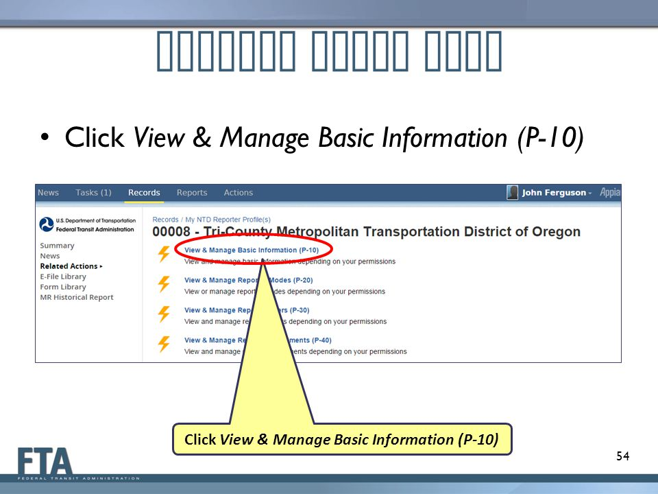 Profile Forms Page Click View & Manage Basic Information (P-10) 54 Click View & Manage Basic Information (P-10)