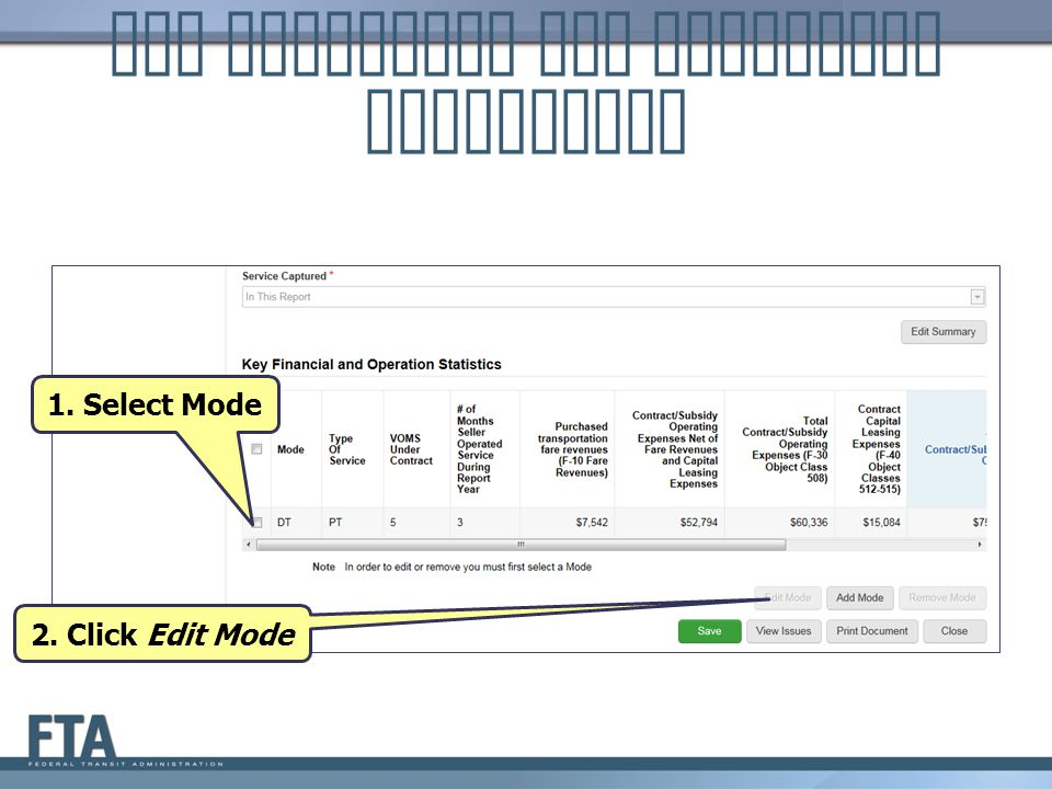 Key Financial and Operation Statistics 1. Select Mode 2. Click Edit Mode