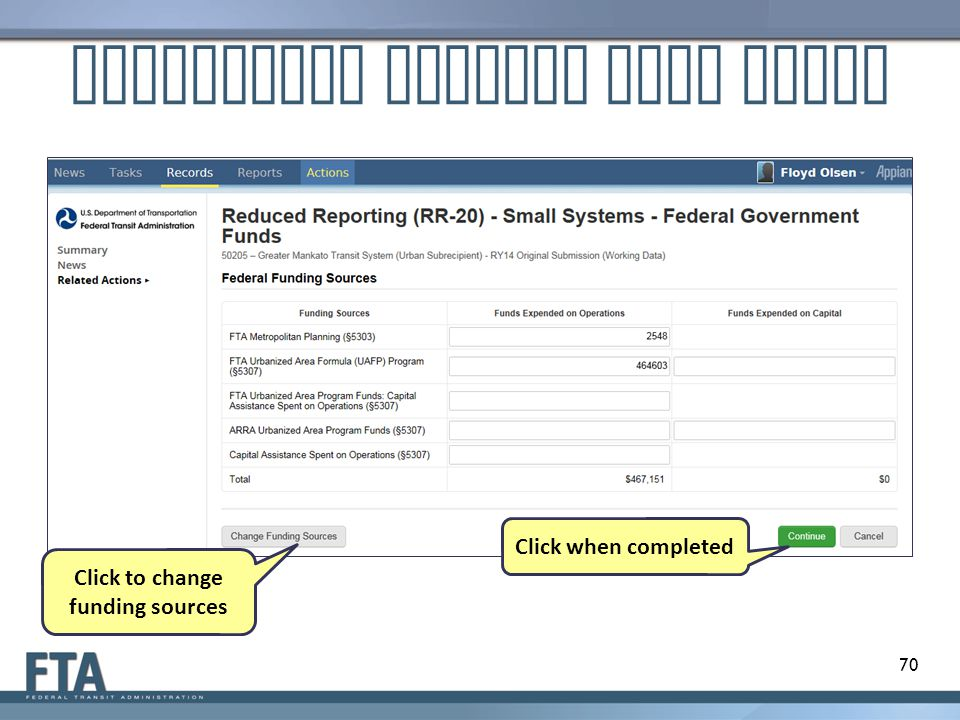 Customized Federal Data Entry 70 Click to change funding sources Click when completed