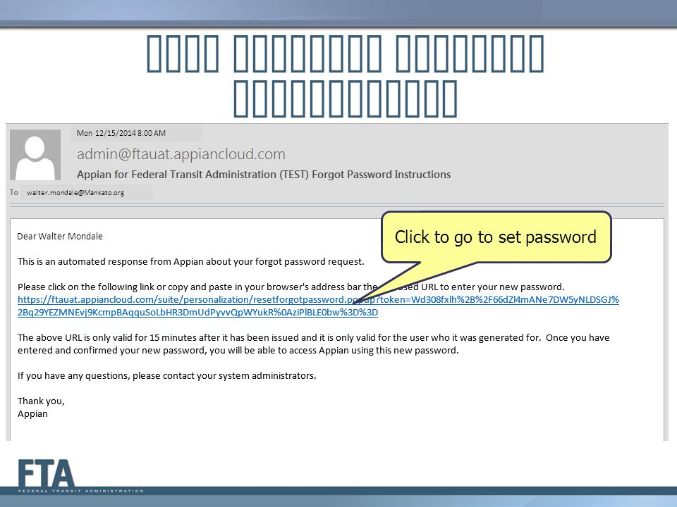 Set Password walter.mondale@mankato.org Enter user name (email address) Enter and reenter password Click on Reset Password
