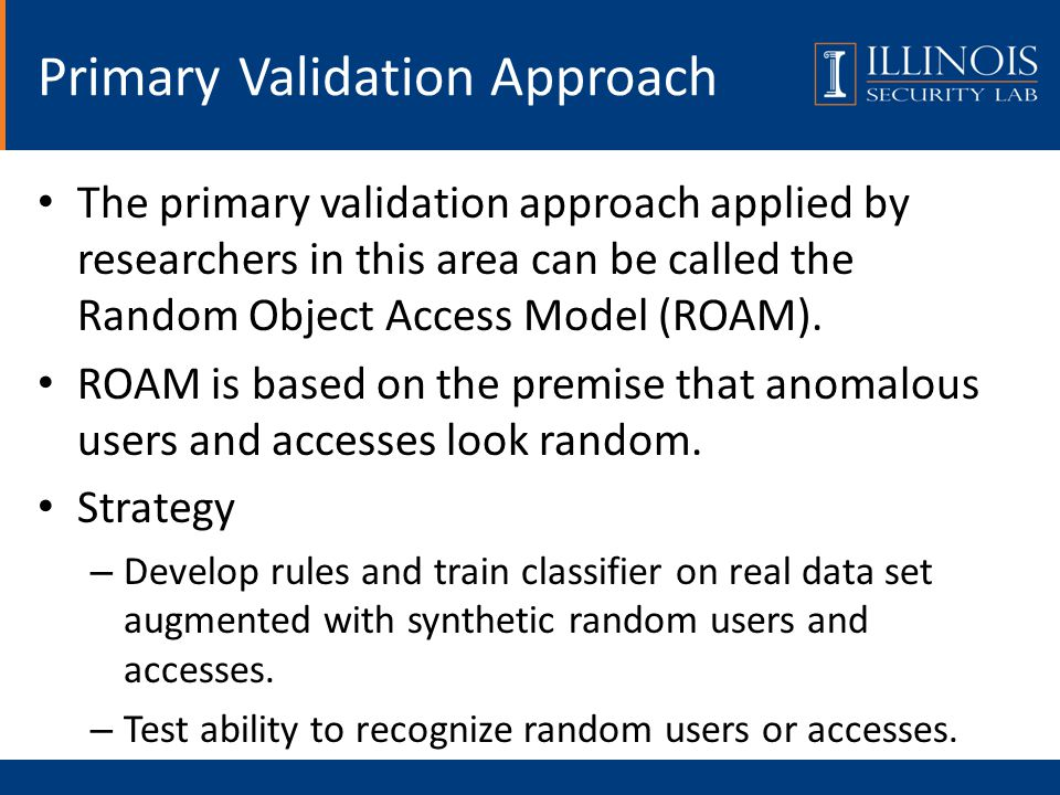 The primary validation approach applied by researchers in this area can be called the Random Object Access Model (ROAM).