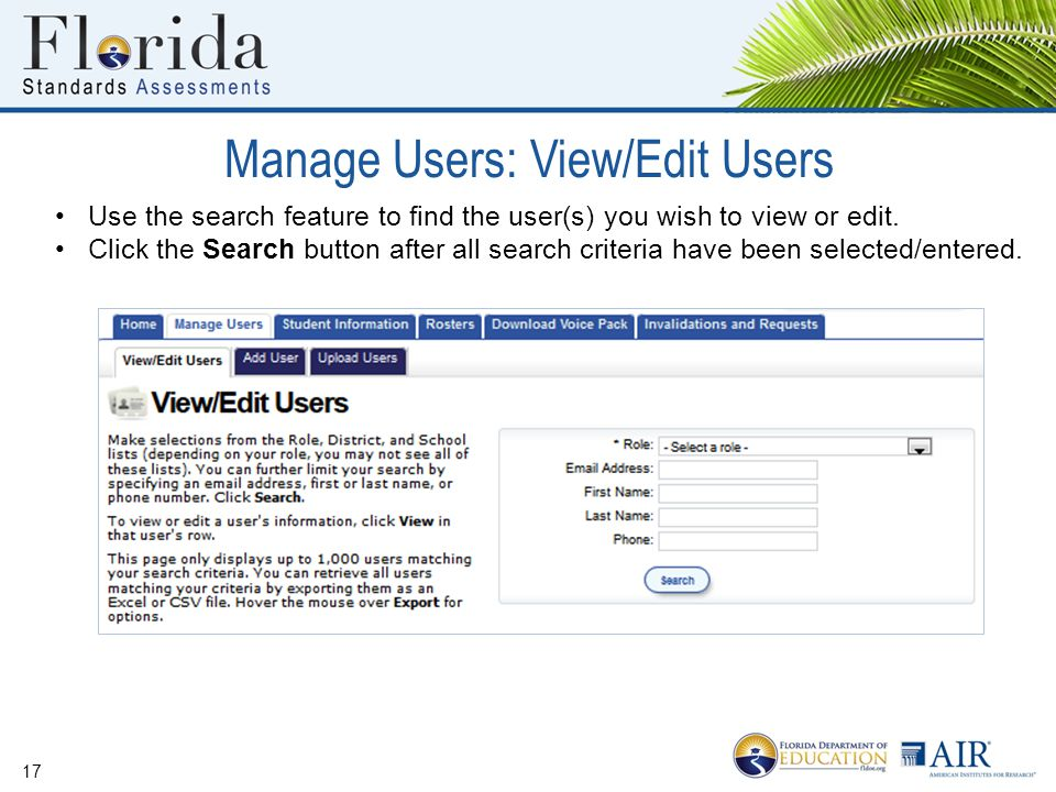 Manage Users: View/Edit Users 17 Use the search feature to find the user(s) you wish to view or edit.