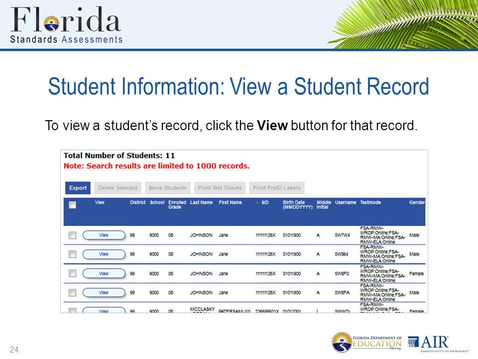 Student Information: View a Student Record 24 To view a student's record, click the View button for that record.