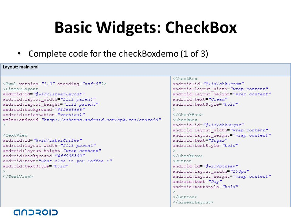 Basic Widgets: CheckBox Complete code for the checkBoxdemo (1 of 3)