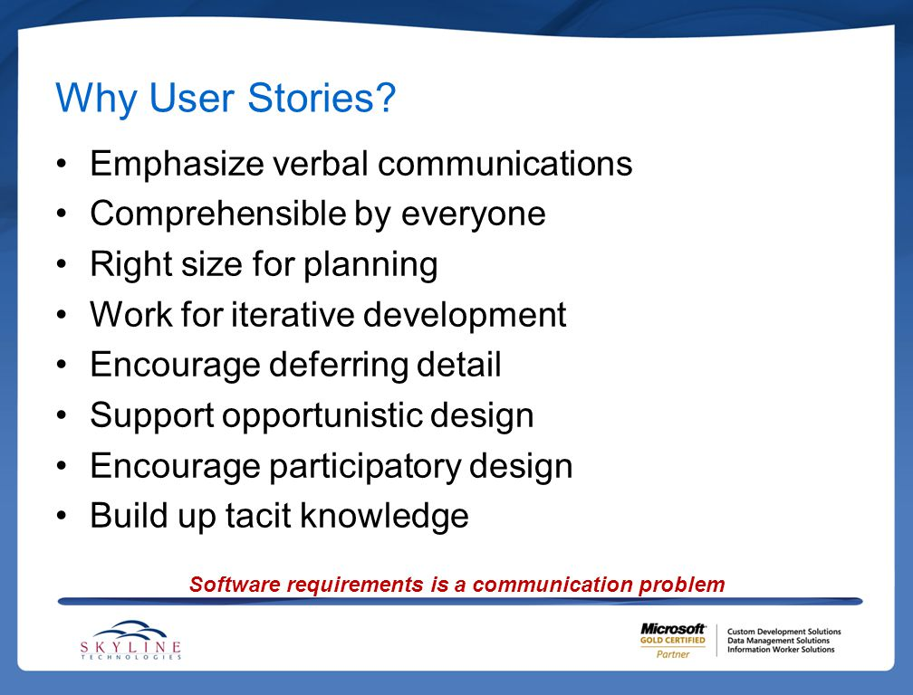Why User Stories.