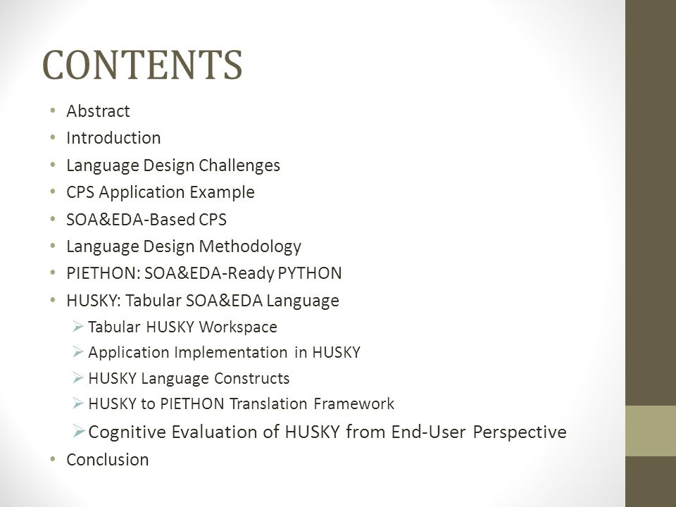 CONTENTS Abstract Introduction Language Design Challenges CPS Application Example SOA&EDA-Based CPS Language Design Methodology PIETHON: SOA&EDA-Ready