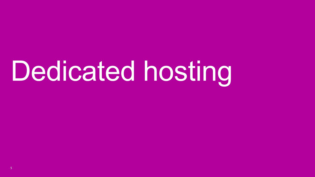 Dedicated hosting 6