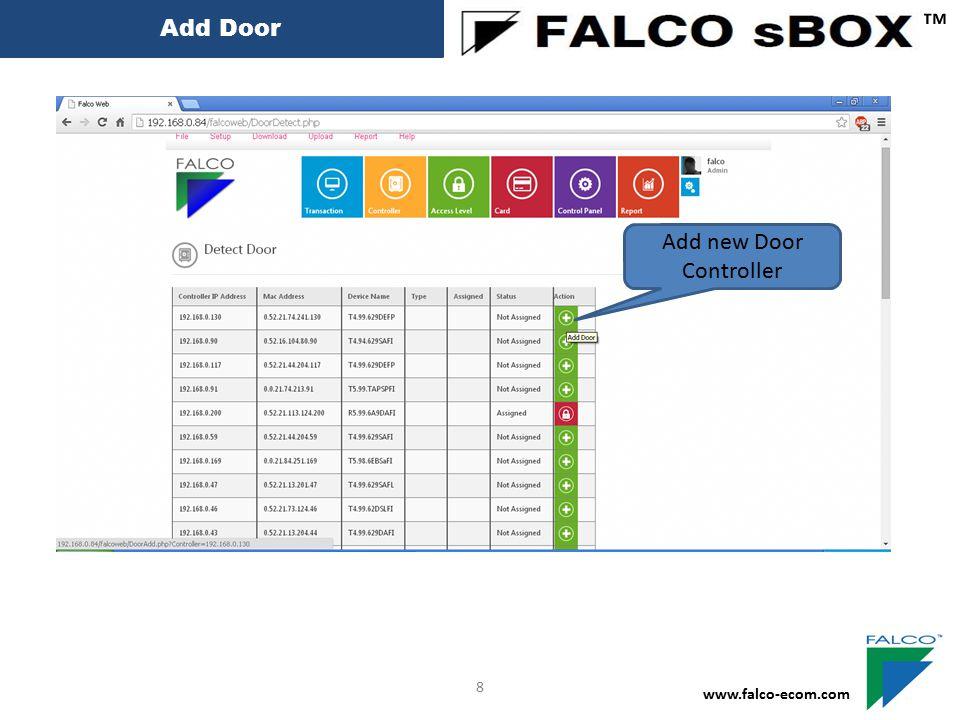 Add Door ™ www.falco-ecom.com 8 Add new Door Controller