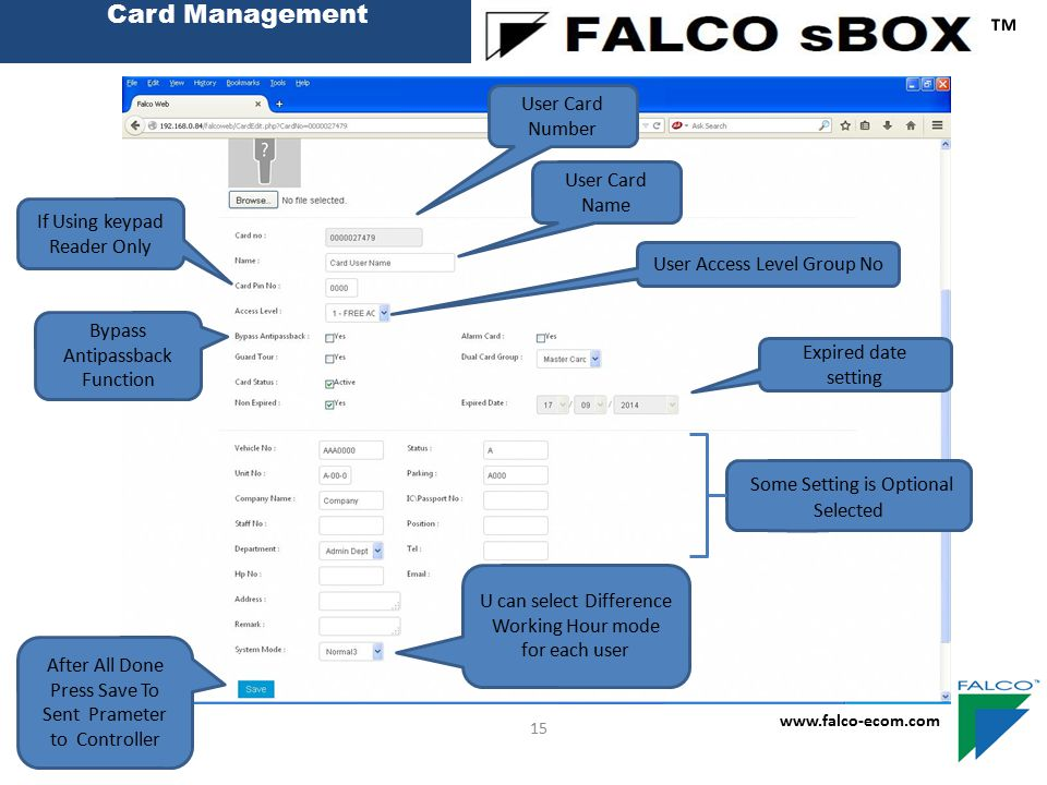 Card Management ™ www.falco-ecom.com 15 User Card Number User Card Name User Access Level Group No Some Setting is Optional Selected If Using keypad R